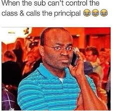 Black Guy Dancing Meme - sub can t control the class and calls the principal black guy on