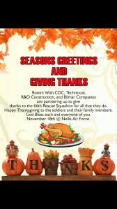 i wish you a happy thanksgiving rosie u0027s wish gives thanks to our soldiers at nellis air force base