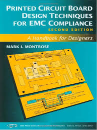 printed circuit board design techniques for emc compliance a