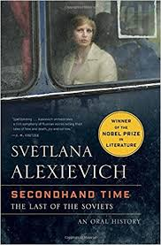 secondhand time the last of the soviets svetlana alexievich