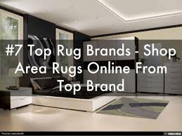 Area Rug Brands 7 Top Rug Brands Shop Area Rugs From Top Brand