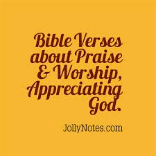 bible verses quotes about praise worship gratitude praising