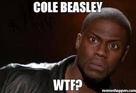 Cole Meme - cole beasley wtf meme kevin hart the hell 33963 memeshappen