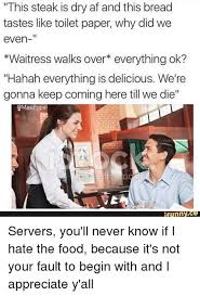 Funny Server Memes - funny waitress memes 28 images pin by felicia baker on funny