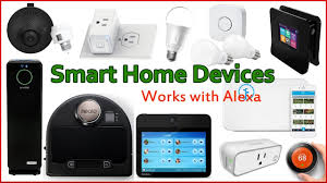 New Smart Home Products 11 Best Smart Home Devices That Work With Amazon Alexa Youtube