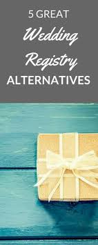 alternative wedding registry options 5 nontraditional wedding registries nontraditional wedding