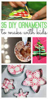 35 diy ornaments to make with kids ornament gift and handmade