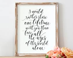 wedding quotes lord of the rings i would rather etsy