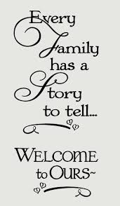 every family has a story to tell welcome to ours wall words wall every family has a story to tell welcome to ours wall words wall decal stickers