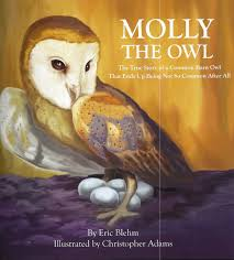 molly the owl the true story of a common barn owl that ends up