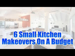 kitchen remodeling ideas on a small budget 6 small kitchen makeovers on a budget