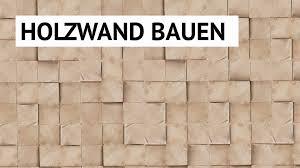 Wohnzimmer M El Bauen Diy Wandgestaltung Holzwand Bauen Youtube