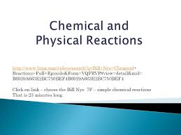 chemical and physical reactions ppt video online download