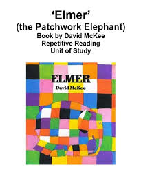 Patchwork Elephant Book - elmer the patchwork elephant book unit early learning success