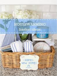 basket ideas housewarming basket ideas any homeowner would want