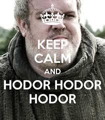 Hodor Meme - keep calm hodor meme