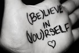 believe images believe in yourself quotes sayings believe in yourself picture