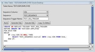 Create Table Oracle Sql Oracle How To Add A Sequence Trigger To A Database Table