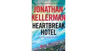 Sexual Positions Alex Comfort Heartbreak Hotel Alex Delaware 32 By Jonathan Kellerman