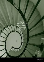 wiley higher education rights catalogue 2014 15 by john wiley and