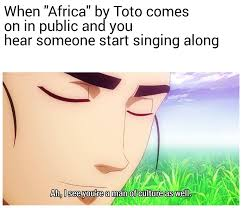Africa Meme - a bunch of memes about my favorite song mostly oc album on imgur