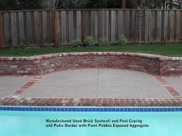 Exposed Aggregate Patio Pictures by Manufactured Used Brick Seatwall And Pool Coping And Patio Border