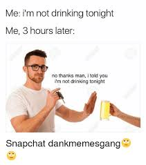 Drinking Memes - 25 best memes about not drinking not drinking memes