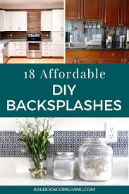 kitchen backsplash ideas for cabinets 18 budget friendly diy backsplash ideas kaleidoscope living