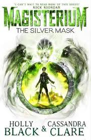 silver mask magisterium the silver mask by clare black
