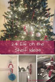 24 days of elf on the shelf ideas the inspiration vault