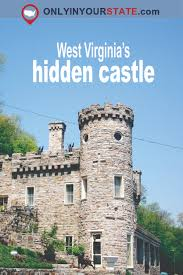 West Virginia why do people travel images Most people don 39 t know this castle is hiding in west virginia jpg