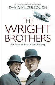 the wright brothers the dramatic story behind the story david