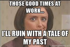 Debbie Meme - 9 jerks everyone works with and how to deal with them sapling com