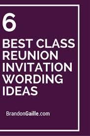 fundraising ideas for class reunions 6 best class reunion invitation wording ideas class reunion