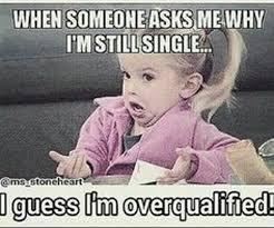 Single Meme - being single is not that bad mini dump album on imgur