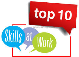 A S Top 10 Must by Shine At Work Top 10 Must Skills Catherine S Career