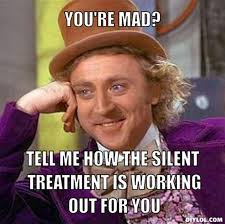 Silent Treatment Meme - read the gift of the silent treatment by kim saeed survivor of