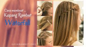 tutorial rambut tutorial kepang rambut gaya waterfall gayarambut org