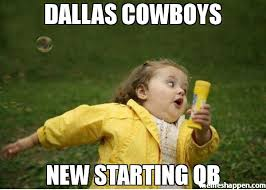 Dallas Cowboys Memes - dallas cowboys new starting qb meme chubby bubbles girl 36449