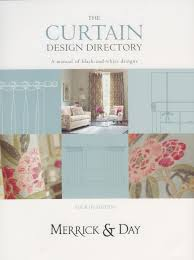 The Curtain Workroom Curtain Design Directory The Must Have Handbook For All Interior