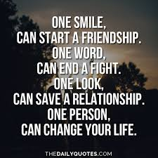 one smile can change your the daily quotes