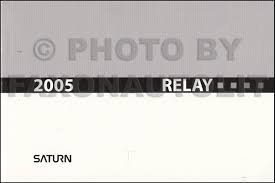 2005 saturn relay owner u0027s manual original