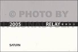 2005 saturn relay owner u0027s manual original
