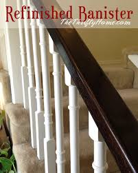 How To Refinish A Banister The Thrifty Home Refinished Banister Weekend Project