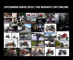 cbr bike list upcoming bikes 2015 scooters motorcycles and superbikes coming