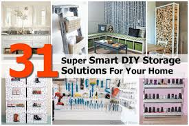 31 super smart diy storage solutions for your home