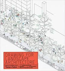 amazon com drawing for landscape architecture sketch to screen
