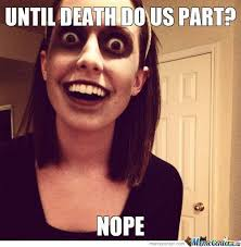 Obsessive Girlfriend Meme - overly attached girlfriend memes best collection of funny overly