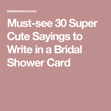 wedding quotes to write in a card must see 30 sayings to write in a bridal shower card