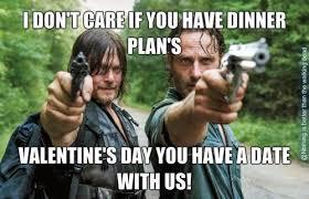Walking Dead Valentine Meme - the walking dead valentines day memes of the walking dead